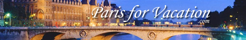 Paris For Vacation